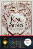 Leigh Bardugo - King of Scars 2 : King of Scars, Tome 02 - Le règne des loups.