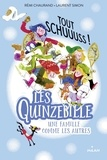 Rémi Chaurand et Laurent Simon - Les Quinzebille - Une famille comme les autres Tome 3 : Tout schuuuss!.