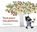 Edouard Manceau - Tout pour ma pomme.