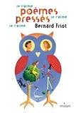 Bernard Friot et Martin Jarrie - Histoires pressées  : Je t'aime, je t'aime, je t'aime.