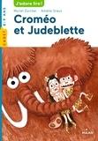 Muriel Zürcher et Amélie Graux - Croméo et Judeblette.