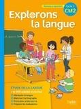 Gérald Jeangrand et Nathalie Dion-Samy - Grammaire CM2 cycle 3, Explorons la langue.