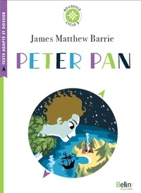 James Matthew Barrie - Peter Pan - Cycle 3.