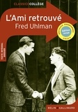 Fred Uhlman - L'Ami retrouvé.