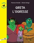 Greta l'ogresse / Florence Hinckel | Hinckel, Florence (1973-....). Auteur