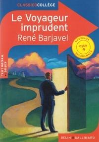 René Barjavel - Le voyageur imprudent.