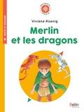 Viviane Koenig - Merlin et les dragons - Cycle 2.