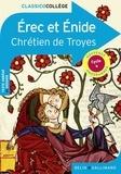 Chrétien de Troyes - Erec et Enide.