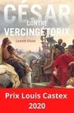 Laurent Olivier - César contre Vercingétorix.