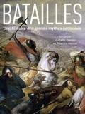 Isabelle Davion et Beatrice Heuser - Batailles - Une histoire des grands mythes nationaux.