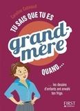 Caroline Cotinaud - Tu sais que tu es grand-mère quand....