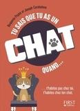 Benjamin Peylet et Joseph Carabalona - Tu sais que tu as un chat quand....