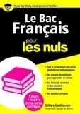 Gilles Guilleron - Le Bac français pour les nuls.