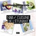 Thierry Roussillon - 100% cuisine de l'étudiant - 50 recettes délicieusement inratables !.