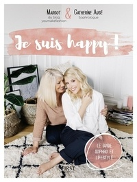 Margot et Catherine Augé - Je suis happy !.