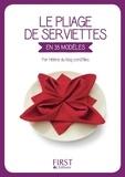 Hélène Guiheneuf - Le pliage de serviettes en 35 modèles.