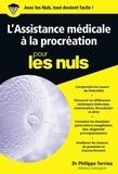 Philippe Terriou - L'Assistance médicale à la procréation pour les nuls.