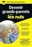 Gérard Strouk et Guénolée de Blignières-Strouk - Devenir grands-parents pour les nuls.