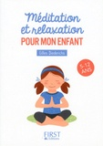Gilles Diederichs - Méditation et relaxation pour mon enfant - 5-12 ans.