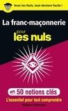 Philippe Benhamou - La franc-maçonnerie pour les nuls en 50 notions clés.
