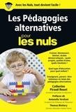 Catherine Piraud-Rouet - Les pédagogies alternatives pour les nuls.