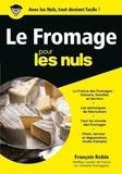 François Robin - Le fromage pour les nuls.