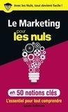 Benoît Heilbrunn - Le marketing pour les nuls en 50 notions clés.