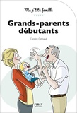 Caroline Cotinaud - Grands-parents débutants.