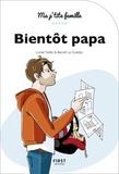 Lionel Paillès et Benoît Le Goëdec - Bientôt papa.