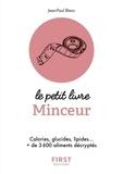 Jean-Paul Blanc - Le petit livre minceur - Les calories des aliments du quotidien.