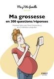 Marjolaine Solaro et Marie-Christine Bourg - Ma grossesse en 300 questions / réponses.