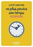 Mariette Strub-Delain - Le petit livre pour ne plus perdre son temps.