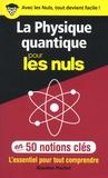Blandine Pluchet - La physique quantique pour les nuls en 50 notions clés.