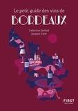 Catherine Gerbod et Jacques Vivet - Le petit guide des vins de Bordeaux.