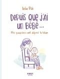 Leslie Plée - Depuis que j'ai un bébé....