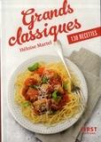 Héloïse Martel - Grands classiques - 130 recettes.