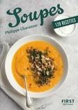 Philippe Chavanne - Soupes - 120 recettes.