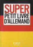 Olga Dischinger - Le super petit livre d'allemand.