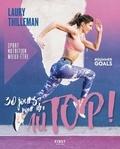 Laury Thilleman - 30 jours pour être au top !.