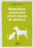 Philippe Chavanne - Remèdes naturels pour chiens & chats.