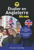 Elodie Marie et Emma Phillips - Etudier en Angleterre pour les nuls.