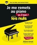 Mélanie Renaud - Je me remets au piano en 2 mois pour les nuls.