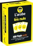 Alma Abou Fakher - L'arabe pour les nuls - 400 Flashcards. La méthode la plus efficace et la plus rapide pour apprendre l'arabe.