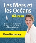 Maud Fontenoy - Les Mers et les Océans pour les nuls.