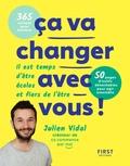 Julien Vidal - Ca va changer avec vous ! - Il est temps d'être écolos et fiers de l'être.