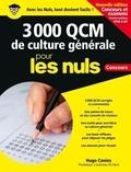 3 000 QCM de culture générale pour les nuls / Hugo Coniez | Coniez, Hugo. Auteur