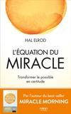 Hal Elrod - L'équation du miracle.