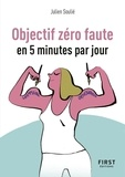 Julien Soulié - Objectif zéro faute en 5 minutes par jour.