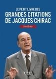 David Dubar - Le petit livre des grandes citations de Jacques Chirac.