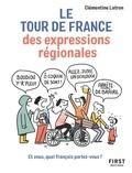 Clémentine Latron - Le Tour de France des expressions.